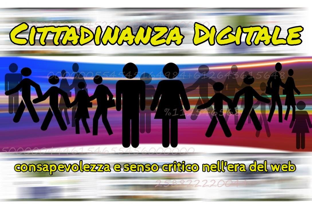 Progetto Cittadinanza Digitale – consapevolezza e senso critico nell'era del web