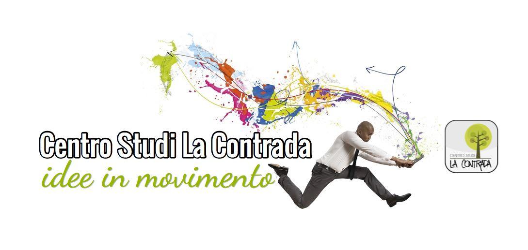 Centro Studi La Contrada - idee in movimento