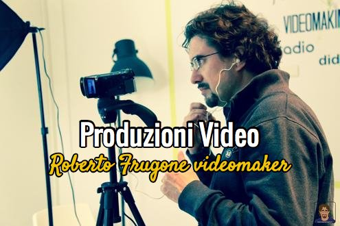 Roberto Frugone videomaker – produzioni video