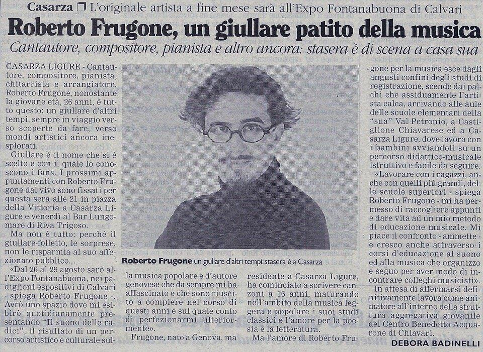Corriere Mercantile, 7 luglio 1999 – Roberto Frugone, un giullare patito della musica