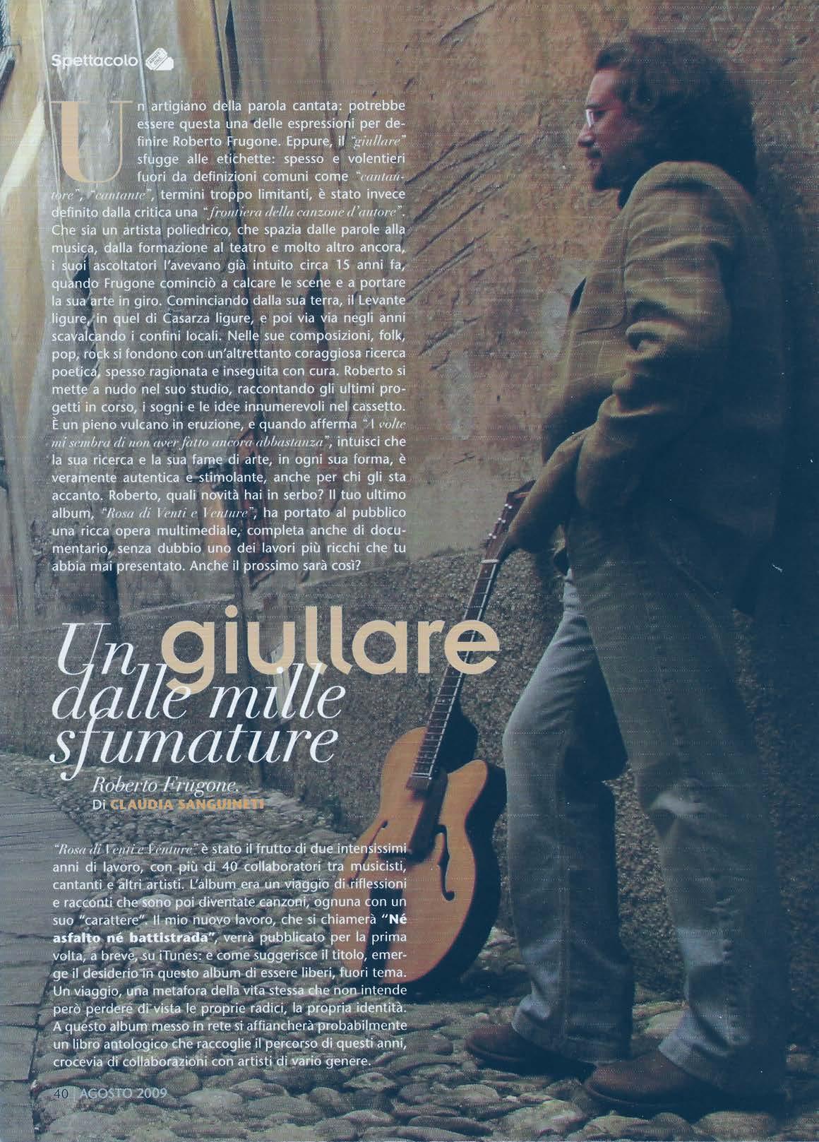 Genova Zena, agosto 2009 – Un giullare dalle mille sfumature – Parte 01
