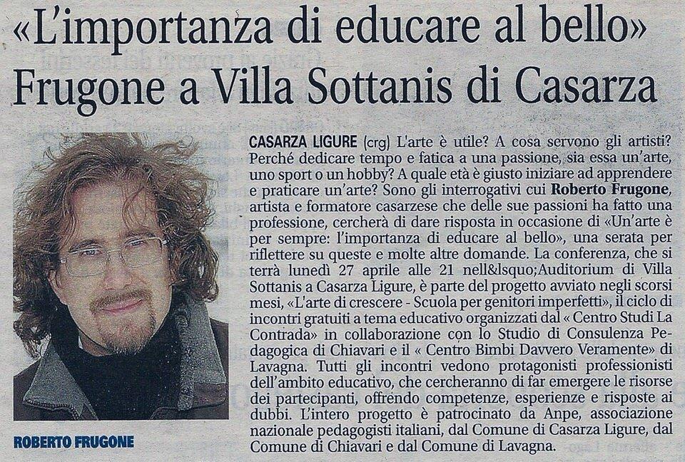"""Il Nuovo Levante, 24 aprile 2015 – """"L'importanza di educare al bello"""" Frugone a Villa Sottanis di Casarza"""
