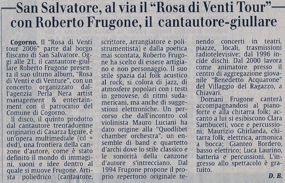 Il Secolo XIX, estate 2006 – Al via il Rosa di Venti Tour con Roberto Frugone, il cantautore-giullare
