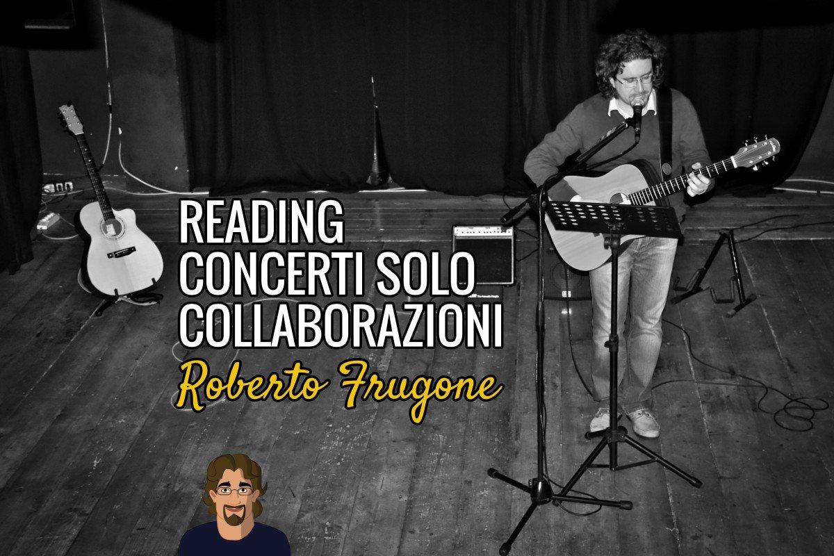 Roberto Frugone - cover Reading Concerti Solo Collaborazioni