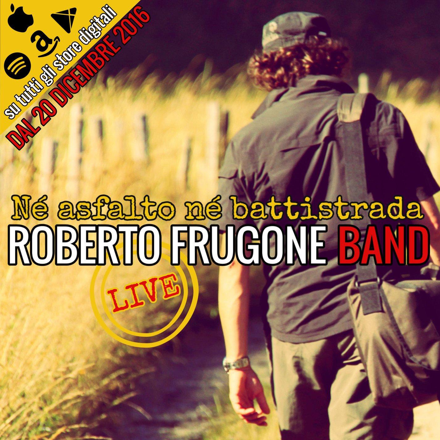 Né asfalto né battistrada - Roberto Frugone Band live promo