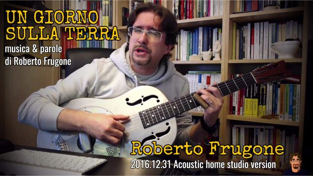 Copertina Roberto Frugone - Un giorno sulla terra - Acoustic home studio dobro resonator version