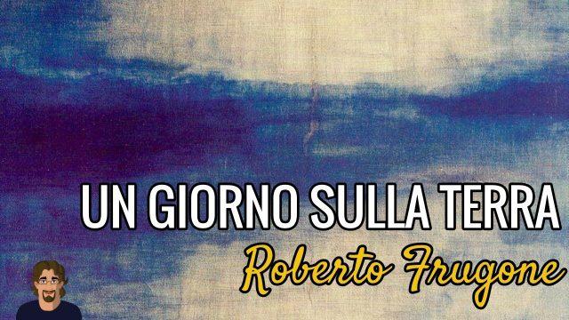 Copertina Roberto Frugone - Un giorno sulla terra cover